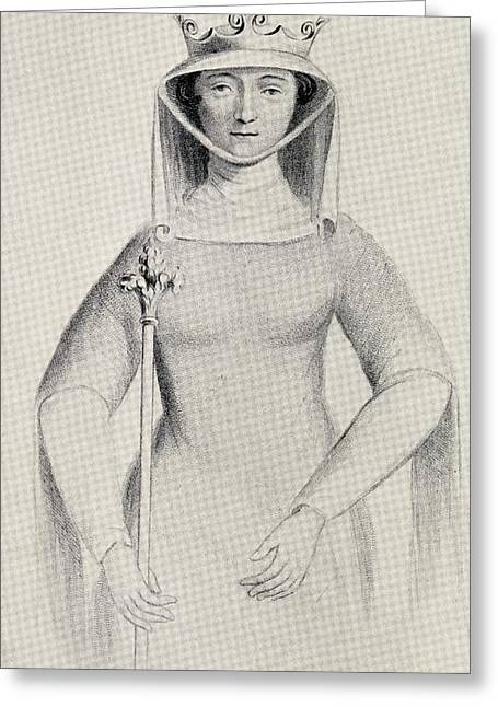 Isabella Of France Circa. 1295 To 1358 Greeting Card by Vintage Design Pics