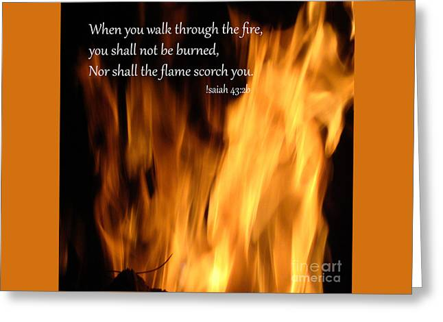Isaiah 43 2 Fire Greeting Card by Beverly Guilliams