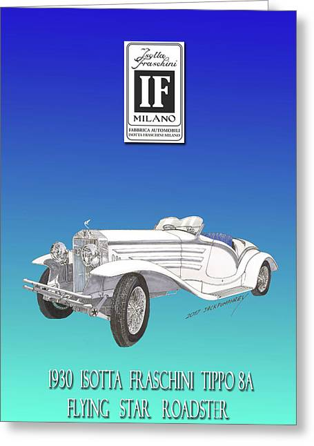 Isotta Fraschini Type 8 Flying Star Roadster Greeting Card