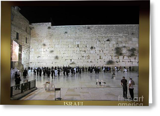 Israel Western Wall - Our Heritage Now And Forever Greeting Card