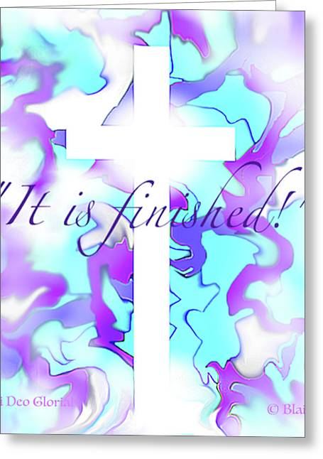 It Is Finished Greeting Card