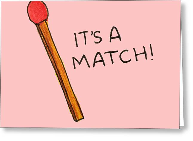 It's A Match Greeting Card