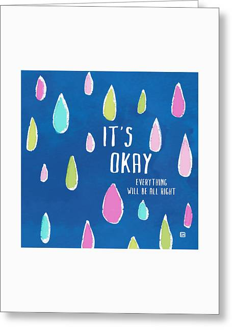It's Okay Greeting Card