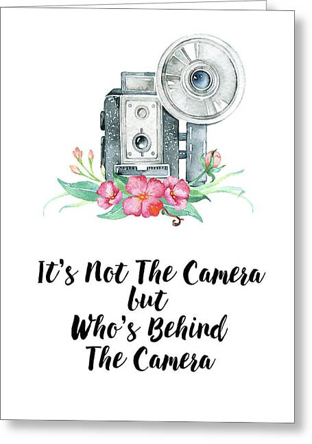 Greeting Card featuring the digital art It's Who Is Behind The Camera by Colleen Taylor