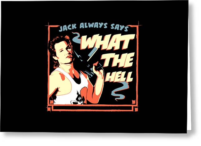 Jack Burton Greeting Card