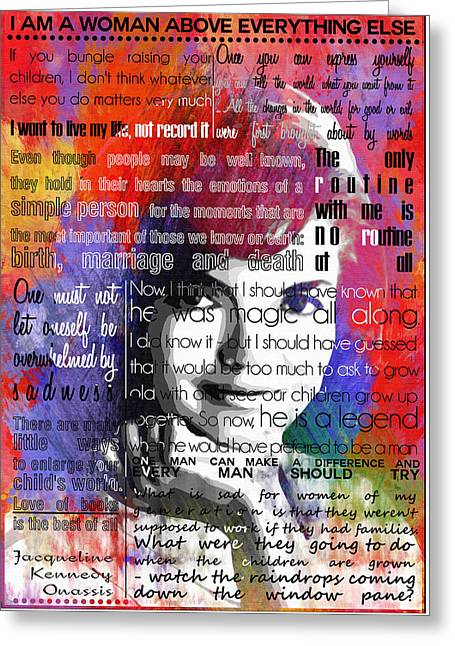 Jackie Kennedy Motivational Inspirational Independent Quotes 2 Greeting Card