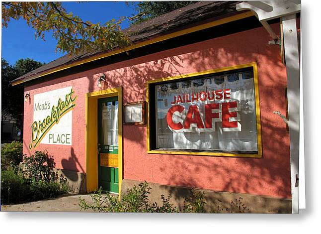 Jailhouse Cafe Moab Utah Greeting Card
