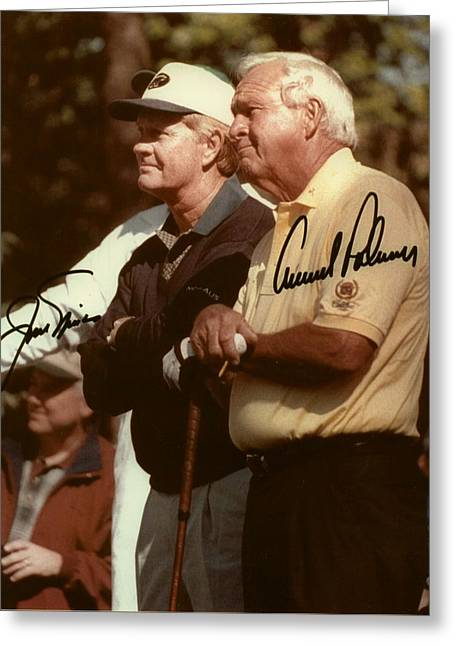 Jakc Nicklaus An Arnold Palmer 2000 Masters Sign Greeting Card