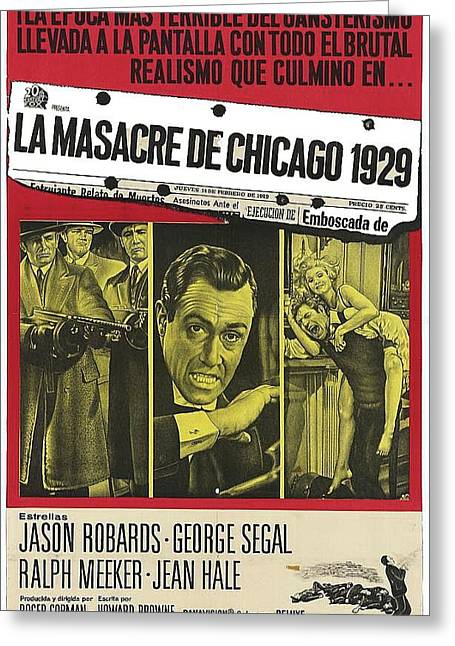 Jason Robards As Al Capone  Spanish Theatrical  Poster The St. Valentines Day Massacre 1967  Greeting Card by David Lee Guss