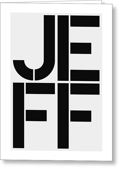 Jeff Greeting Card by Three Dots