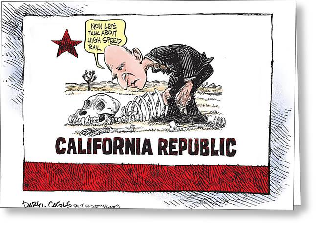 Jerry Brown - California Drought And High Speed Rail Greeting Card