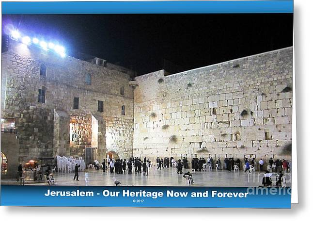 Jerusalem Western Wall - Our Heritage Now And Forever Greeting Card