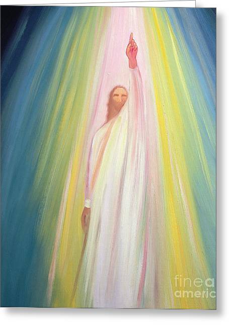Lord Paintings Greeting Cards - Jesus Christ points us to God the Father Greeting Card by Elizabeth Wang