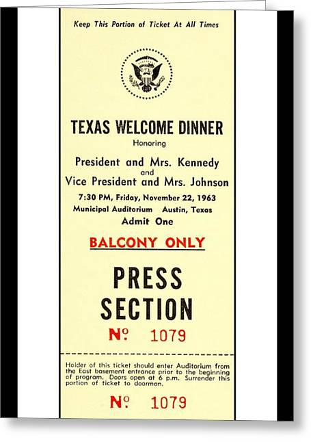 J F K Assassination  Nov 22 1963 730 P M Texas Welcome Dinner Austin Press Ticket Greeting Card