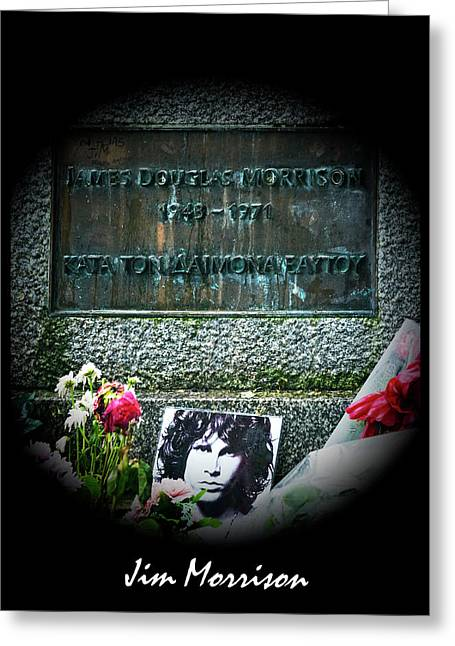 Jim Morrison Grave Pere Lachaise Cemetery Paris France Greeting Card by Sally Rockefeller