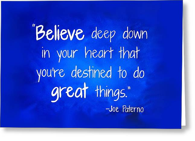 Joepa Believe Greeting Card