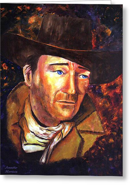 Greeting Card featuring the painting John Wayne by Jennifer Godshalk