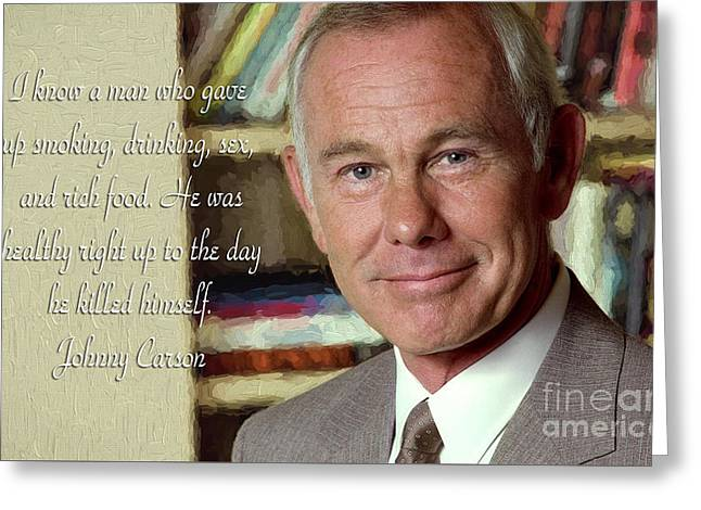Johnny Carson On Pleasures In Life Greeting Card by Garland Johnson