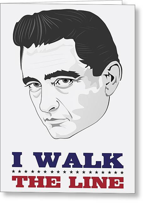 Johnny Cash Poster Print Quote - I Walk The Line - The Man In Black Greeting Card by Beautify My Walls