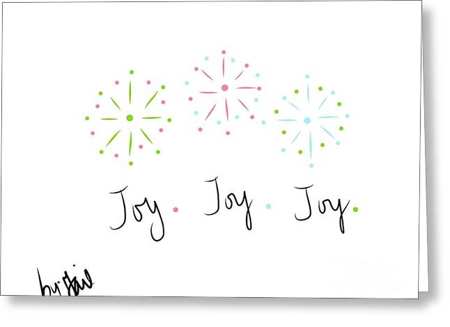 Joy  Greeting Card by Gail Nandlal