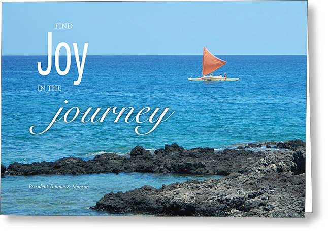 Joy In The Journey Greeting Card