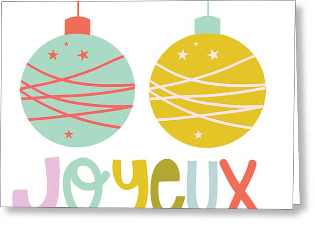 Joyeux  Greeting Card