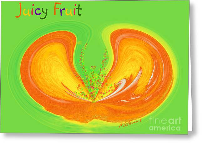 Juicy Fruit Greeting Card by Methune Hively