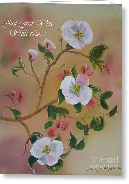 Just For You- Greeting Card -three Blooms Greeting Card by Jan Dappen