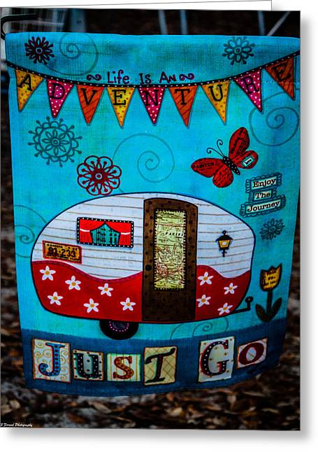 Just Go  Greeting Card