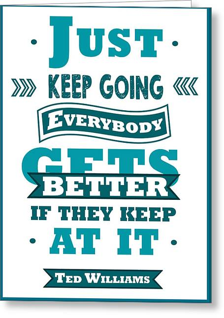 Just Keep Going Ted Williams Baseball Players Typography Poster Greeting Card
