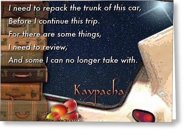 Kaypacha - March 1.2017 Greeting Card by Richard Laeton