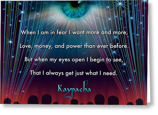 Kaypacha's Mantra 11.11.2015 Greeting Card by Richard Laeton