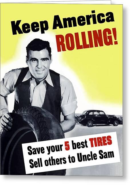 Keep America Rolling Greeting Card