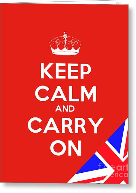 Keep Calm And Carry On Motivational Poster Greeting Card by Celestial Images