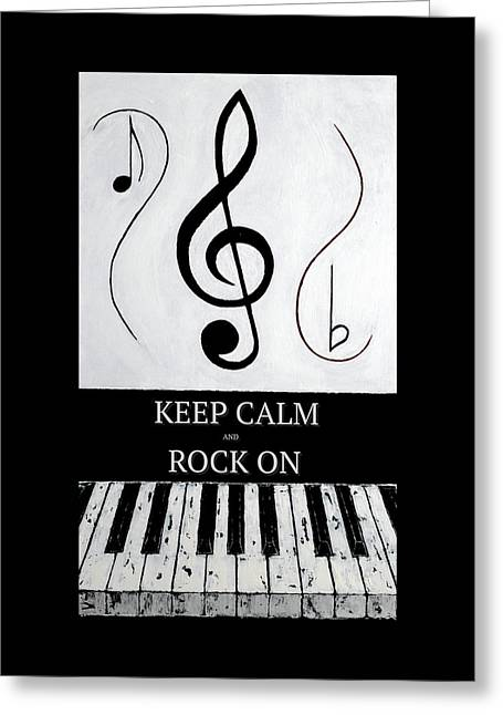 Keep Calm And Rock On - Black Notes Greeting Card