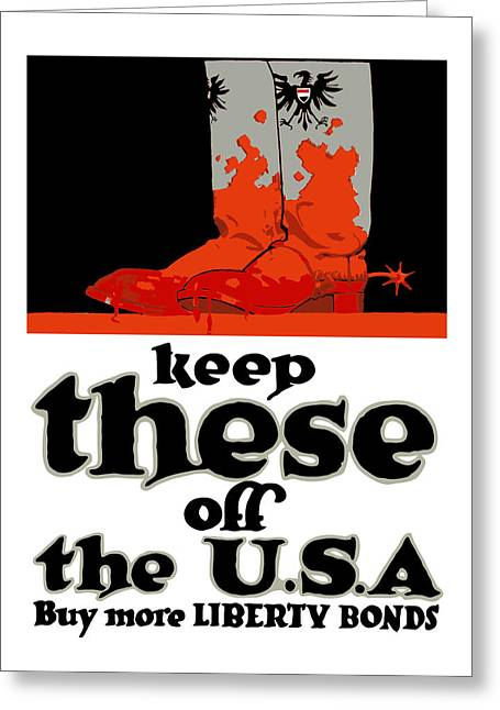 Keep These Off The Usa - Ww1 Greeting Card by War Is Hell Store