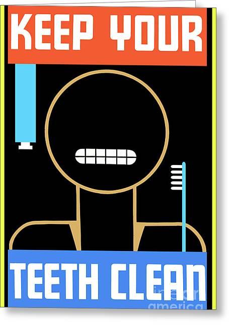 Keep Your Teeth Clean Greeting Card by Jon Neidert