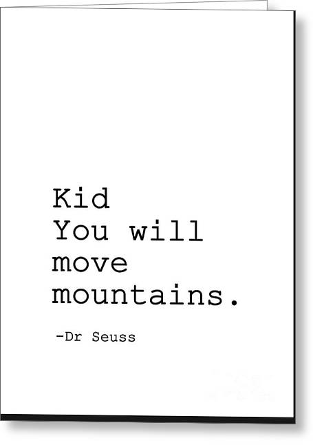 Kid You Will Move Mountains Greeting Card by Sweeping Girl