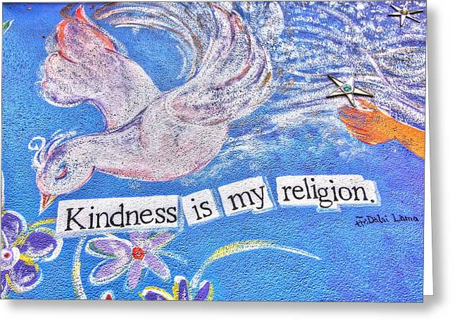 Kindness Is My Religion Greeting Card