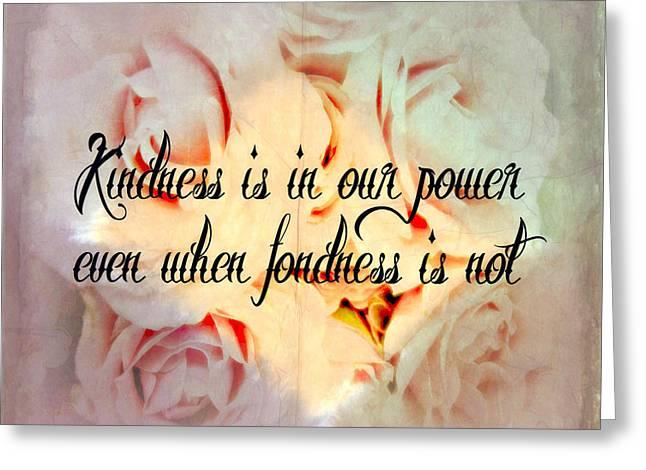 Kindness Greeting Card by Kathy Bucari