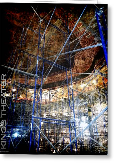 Kings Theater Support Scaffolding    D Greeting Card by Reuben Cole