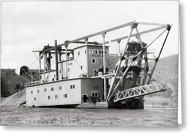 Klondyke River Gold Dredge - Alaska 1915 Greeting Card by Daniel Hagerman
