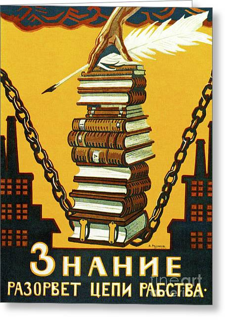 Knowledge Will Break The Chains Of Slavery, 1920 Greeting Card by Alexei Radakov