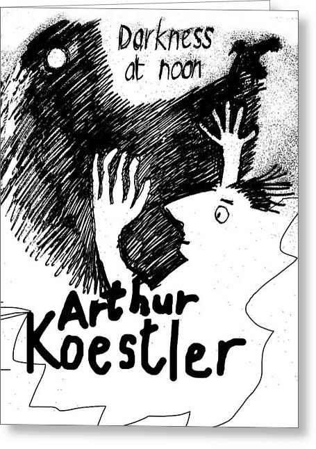 Koestler Darkness At Noon Poster  Greeting Card