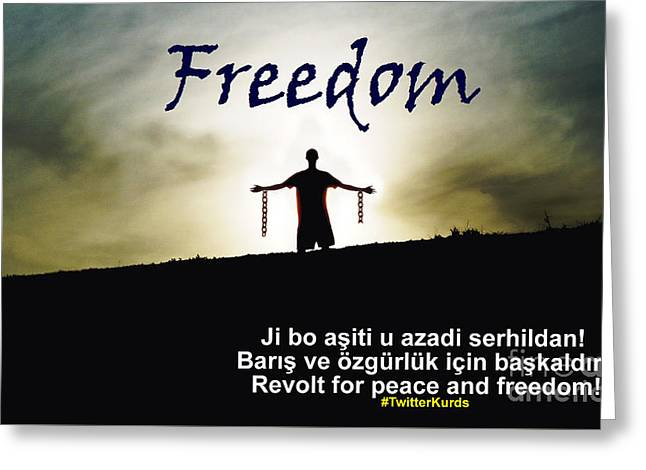 Kurdish Peace And Freedom Poster Greeting Card by Celestial Images
