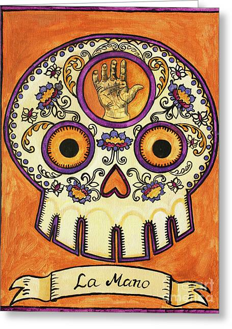 Calaveras Greeting Cards - La Mano Calavera Loteria Greeting Card by Maryann Luera