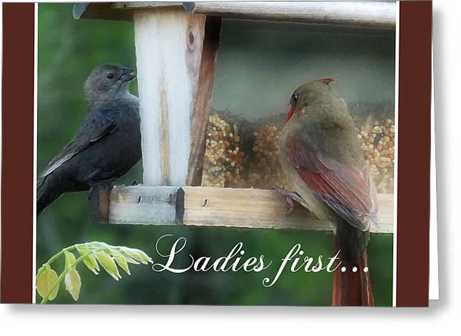 Ladies First Greeting Card by Anita Faye