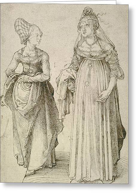 Lady In Venetian Dress Contrasted With A Nuremberg Hausfrau Greeting Card by Albrecht Durer