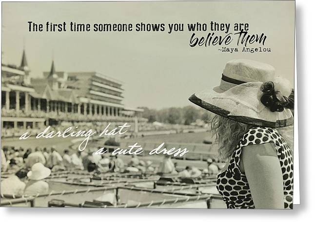 Lady Of The Derby Quote Greeting Card by JAMART Photography