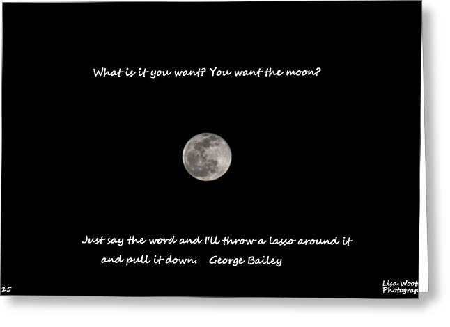 Greeting Card featuring the photograph Lasso The Moon by Lisa Wooten